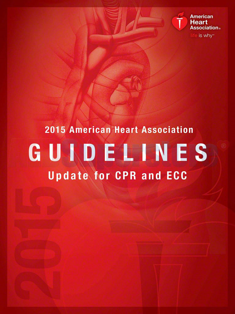 Aha 2015 Guidelines Update For Cpr Amp Ecc Aed Superstore