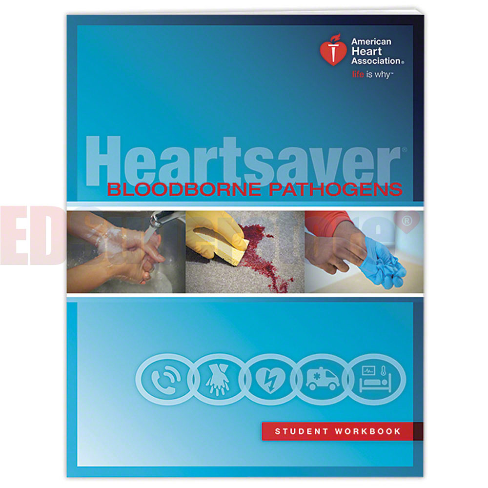Studying Workbooks: AHA 2015 Heartsaver Bloodborne Pathogens Student Workbook