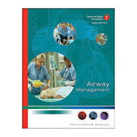 AHA Airway Management Facilitator Manual