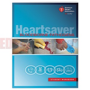 AHA 2015 Heartsaver Bloodborne Pathogens Student Workbook