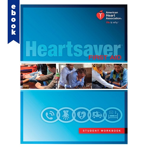 AHA 2015 Heartsaver® First Aid Student Workbook eBook