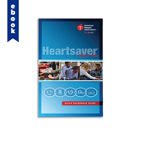 AHA 2015 Heartsaver Digital First Aid Quick Reference Guide
