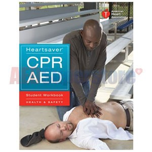 AHA 2010 Heartsaver CPR AED Student Workbook